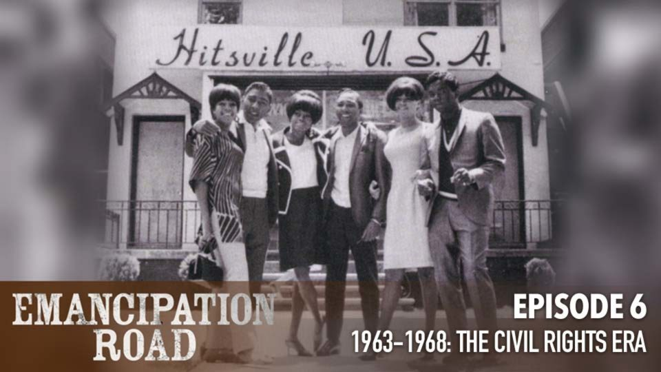 Emancipation Road – Episode 6: 1963-1968 The Civil Rights Era