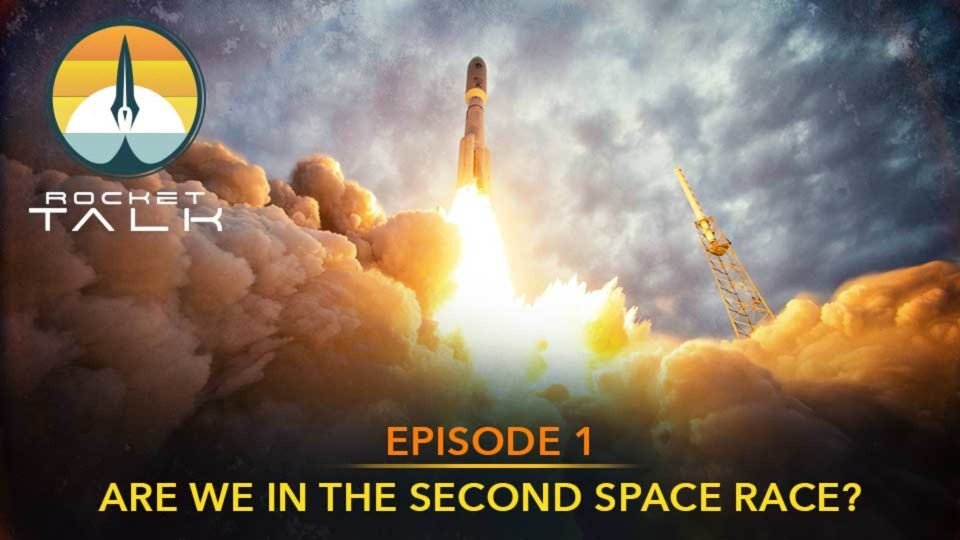 Episode 1: Are We in The Second Space Race?