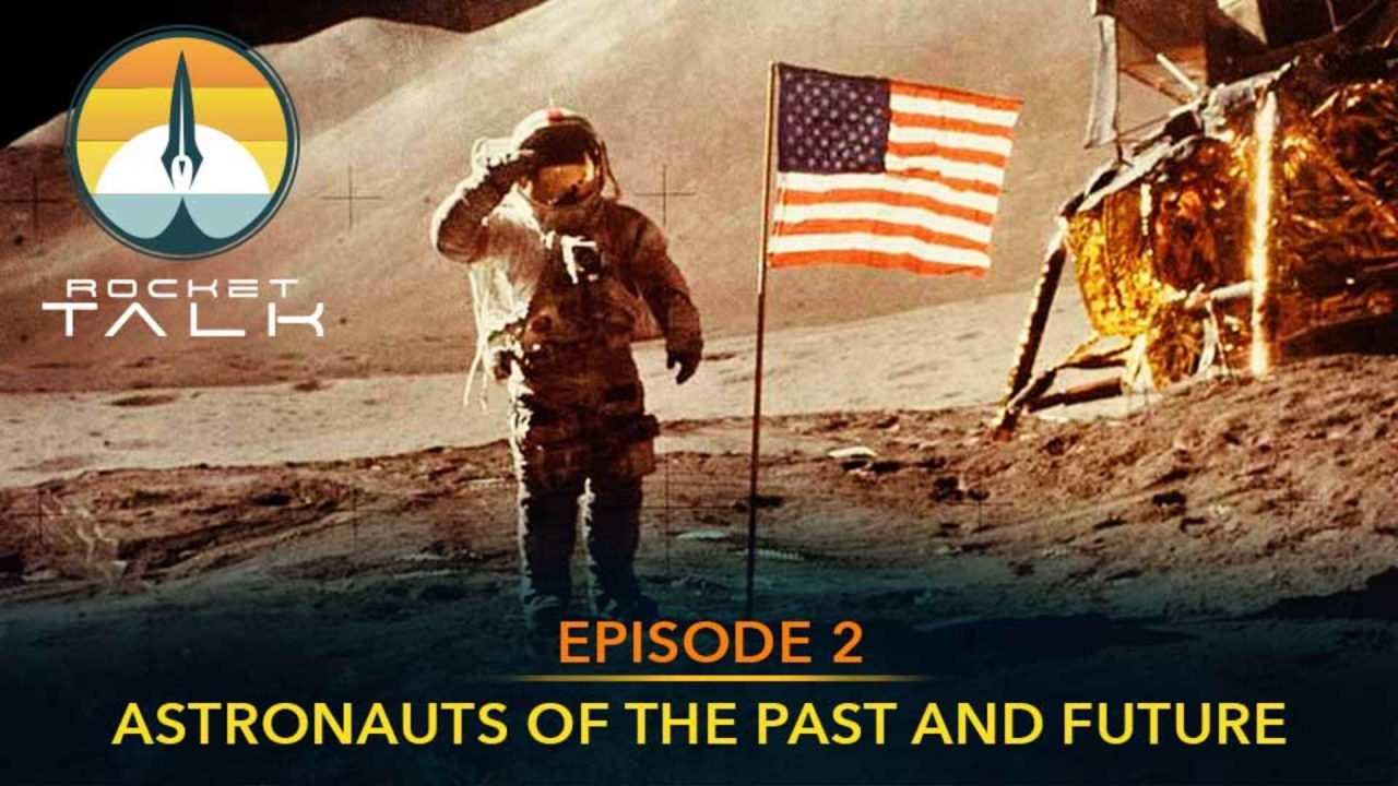 Episode 2: Astronauts of the Past and Future