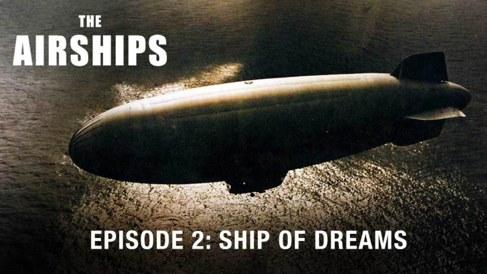 Episode 2: Ship Of Dreams