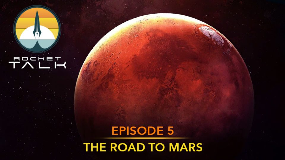 Episode 5: The Road to Mars