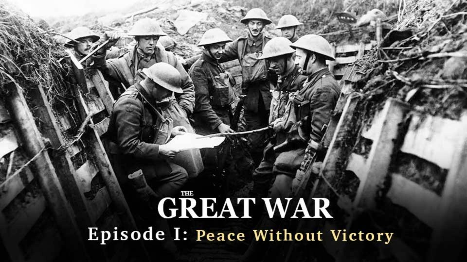 World War I: Episode I- Peace Without Victory