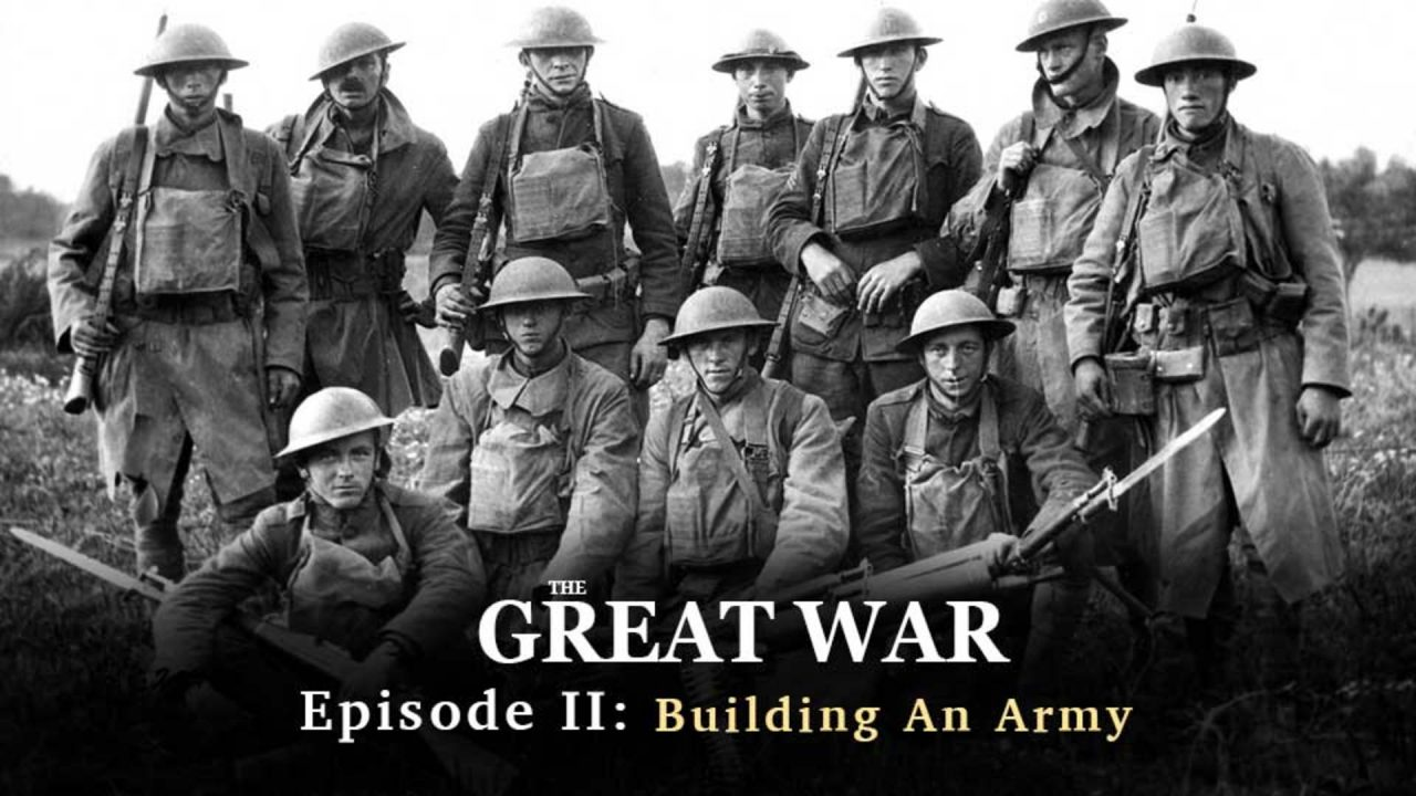 World War I: Episode II- Building An Army