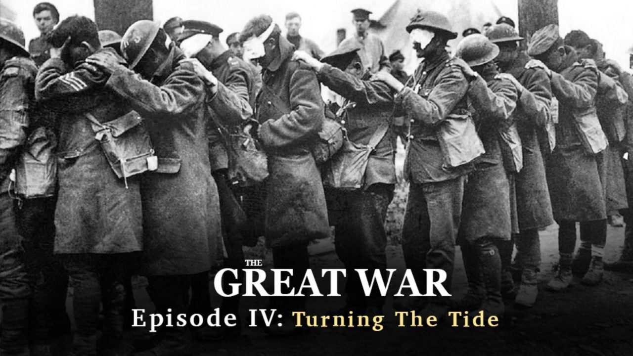 World War I: Episode IV- Turning The Tide