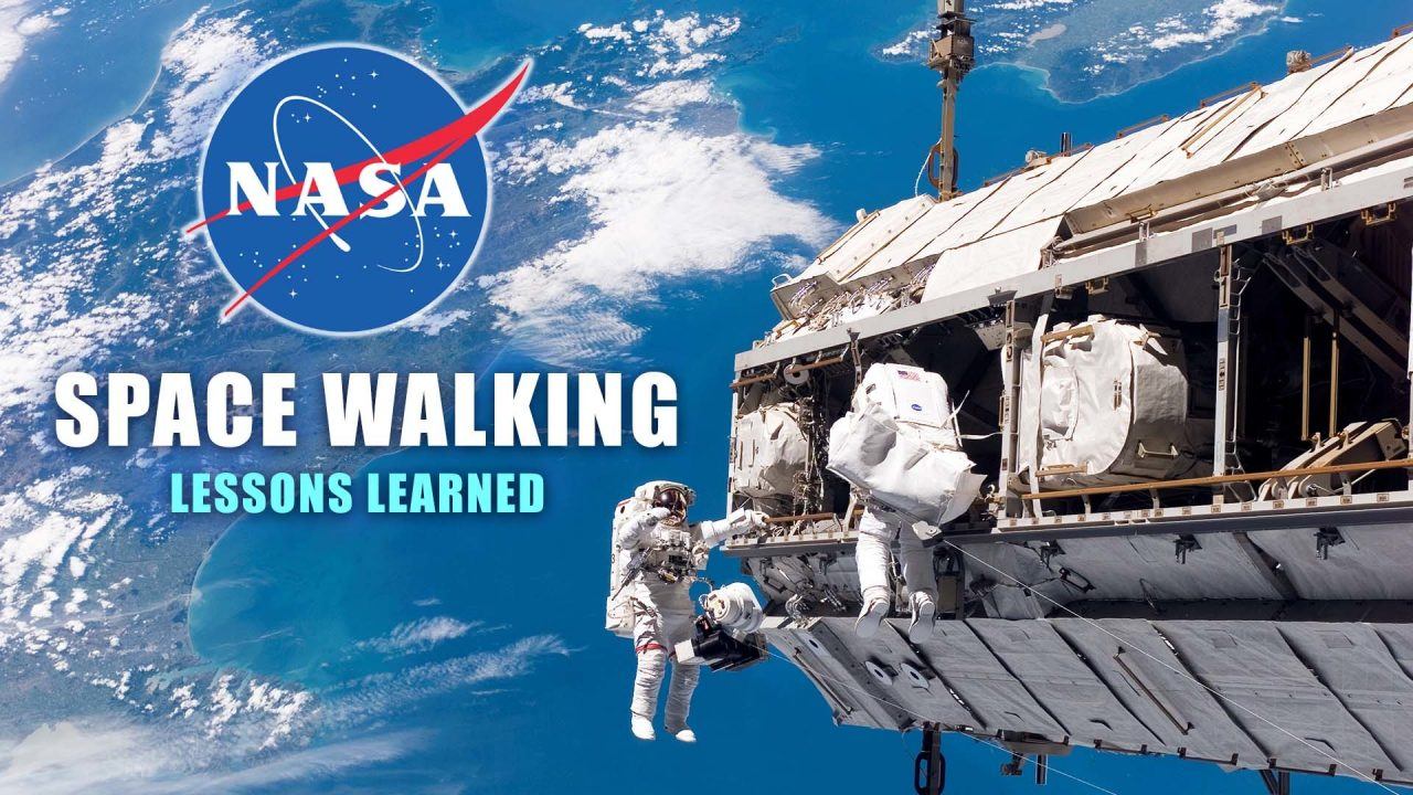 Space Walking Lessons Learned