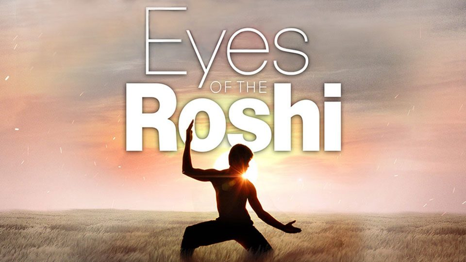 Eyes of the Roshi