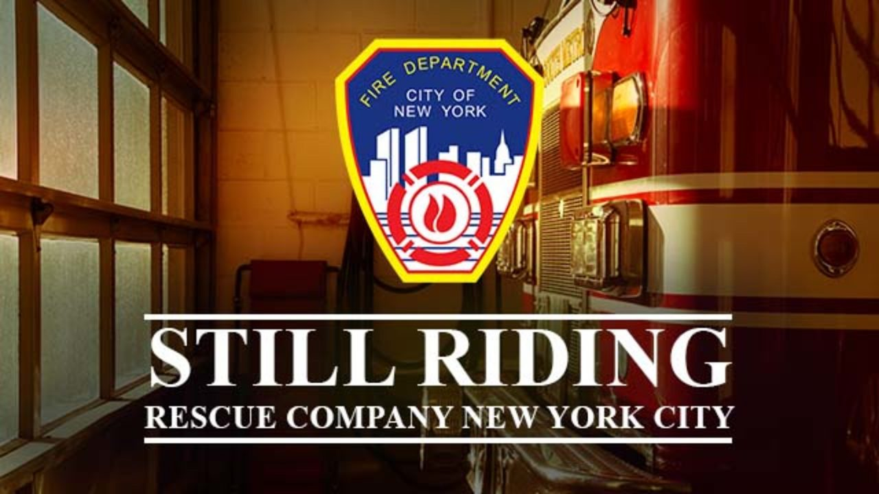 FDNY Rescue 1 & Rescue 2 – Still Riding