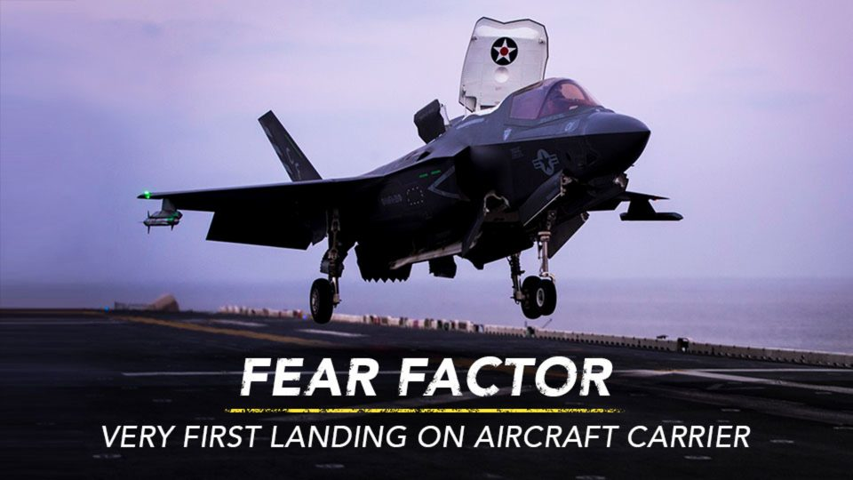 Fear Factor Of Very First Landing On Aircraft Carrier