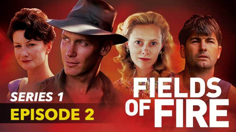 Fields Of Fire – Series 1 – Episode 2