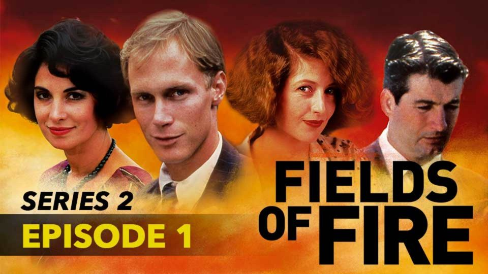 Fields Of Fire – Series 2 – Episode 1