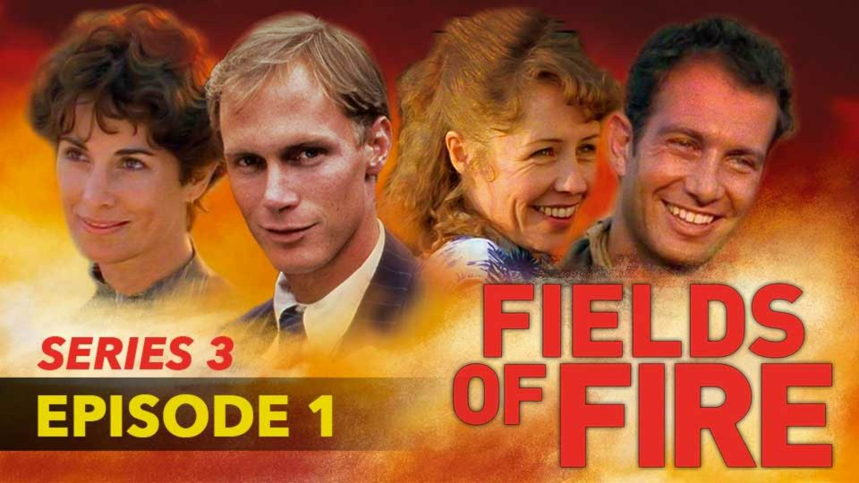 Fields Of Fire – Series 3 – Episode 1