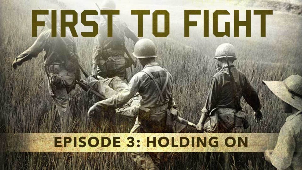 First To Fight – Episode 3: Holding On