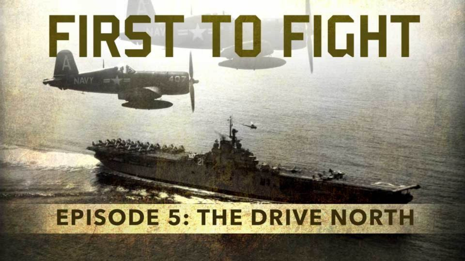 First To Fight – Episode 5: The Drive North