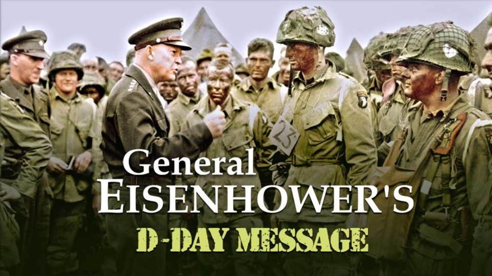 General Dwight D. Eisenhower's D-Day Message