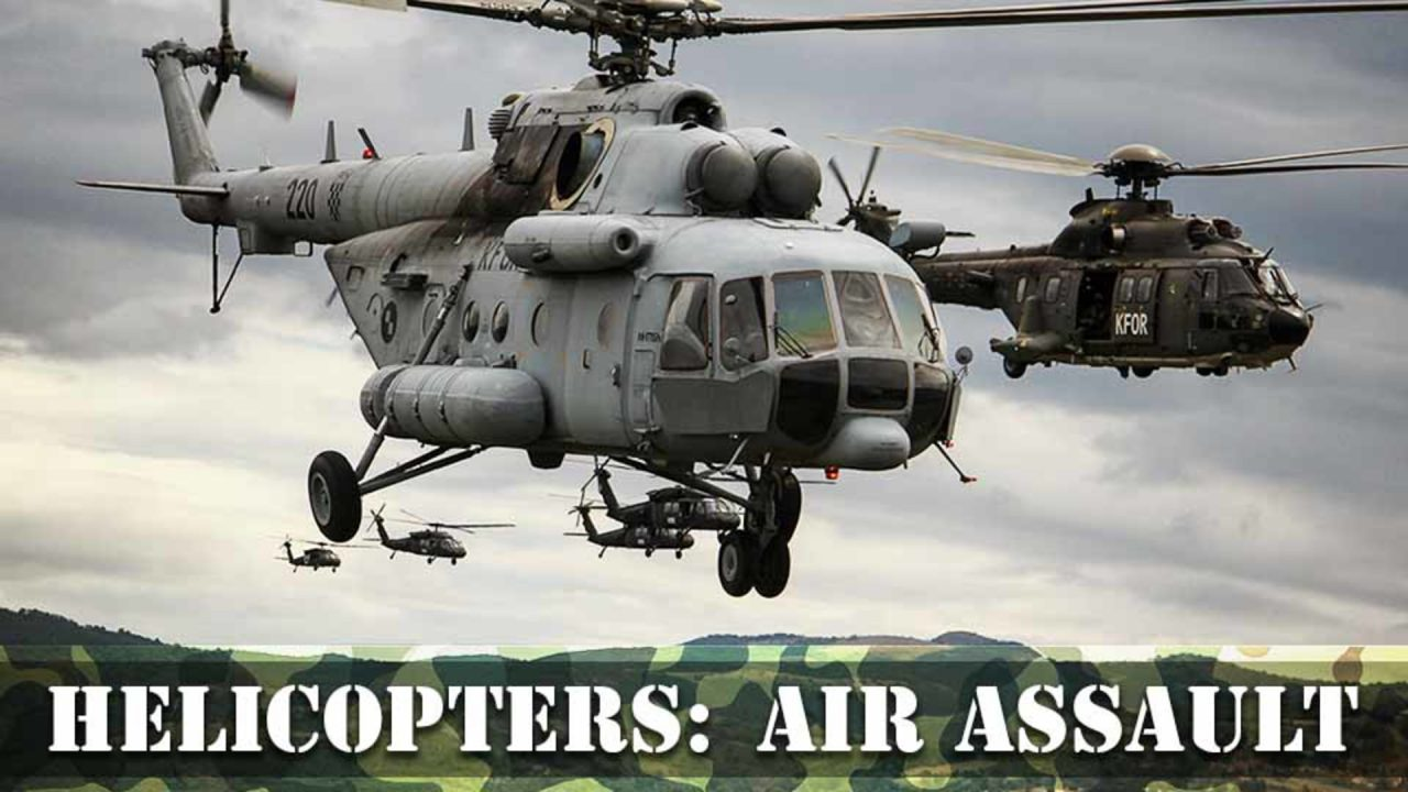 Helicopters – Air Assault