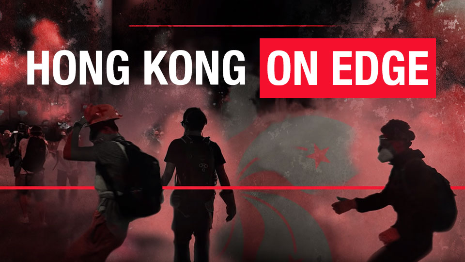 Hong Kong on Edge