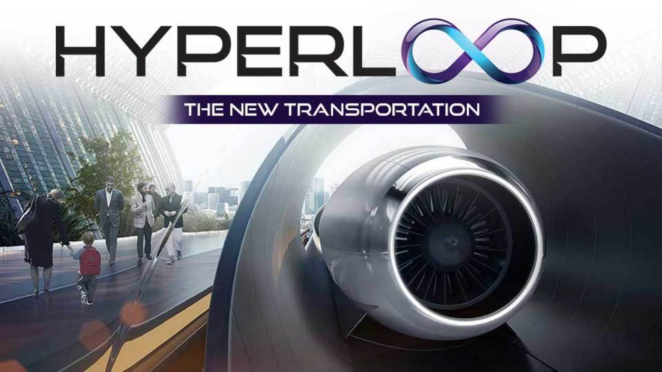 Hyperloop: The New Transportation