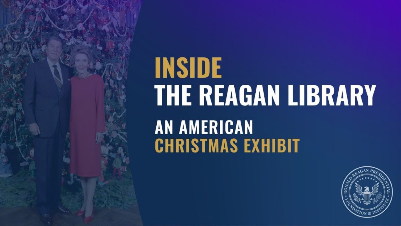Inside the Reagan Library – An American Christmas Exhibit