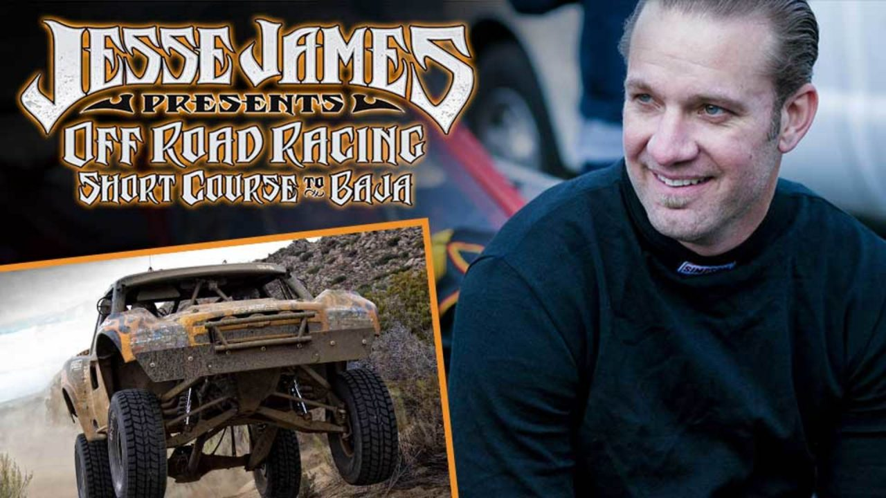 Jesse James Presents: Off Road Racing – Short Course to Baja Trailer