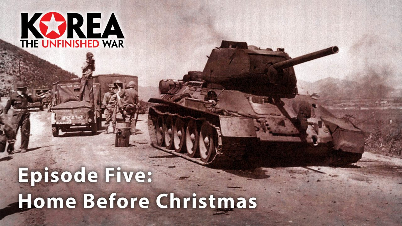 Korea The Unfinished War (1950-2010) – Episode 5: Home Before Christmas
