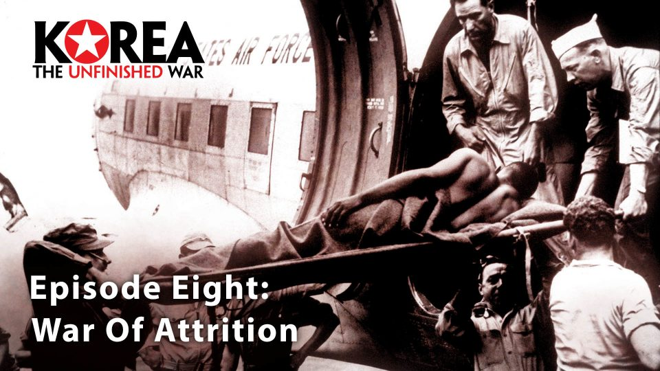 Korea The Unfinished War (1950-2010) – Episode 8: War Of Attrition