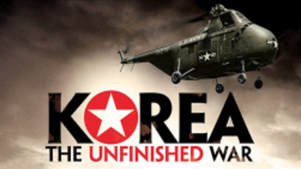 Korea The Unfinished War (1950-2010)