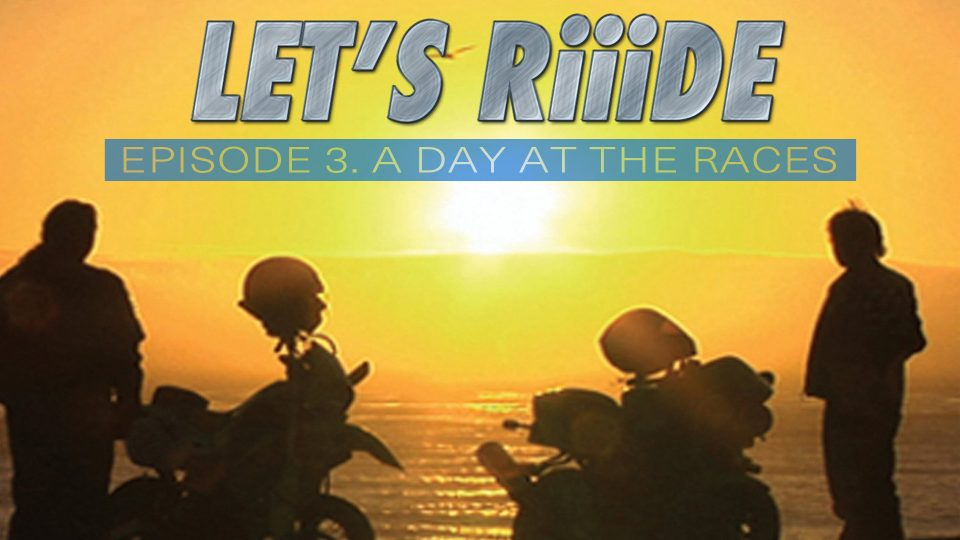 Let's Riiide: A Day At The Racetrack