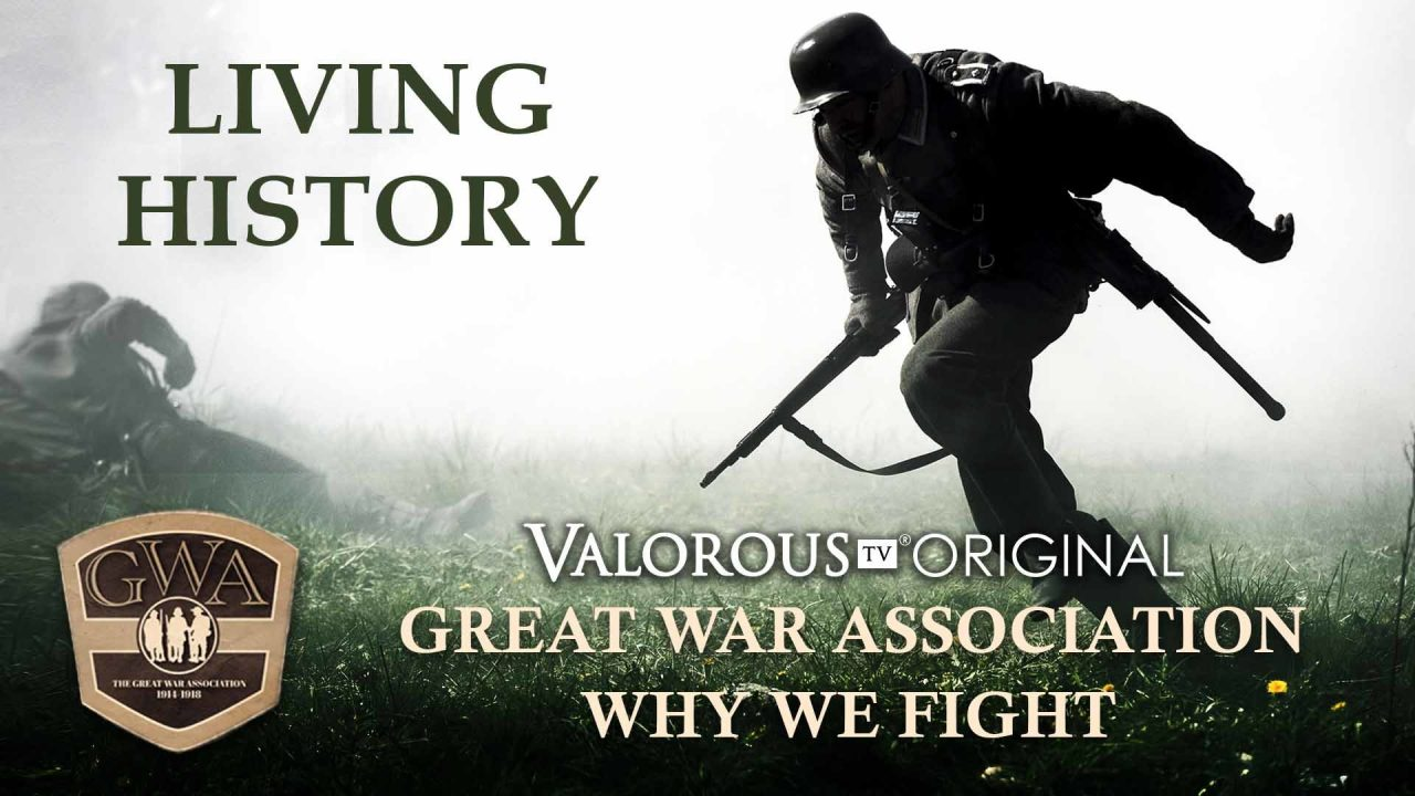 Great War Association – Why We Fight