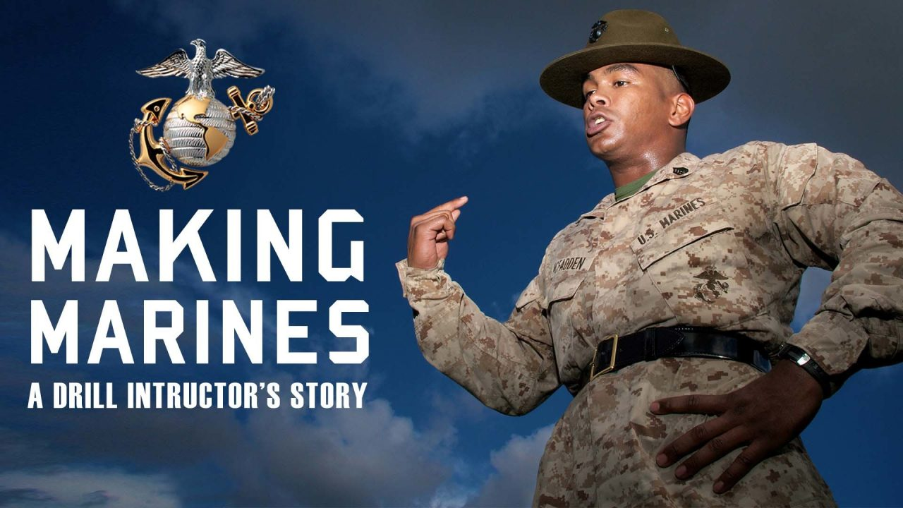 Making Marines – A Drill Instructor's Story