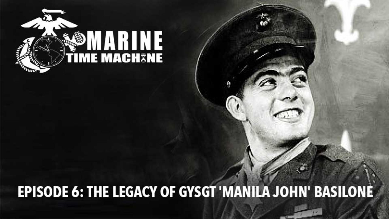 Marine Corps Time Machine – Episode 6: The Legacy Of GySgt 'Manila John' Basilone