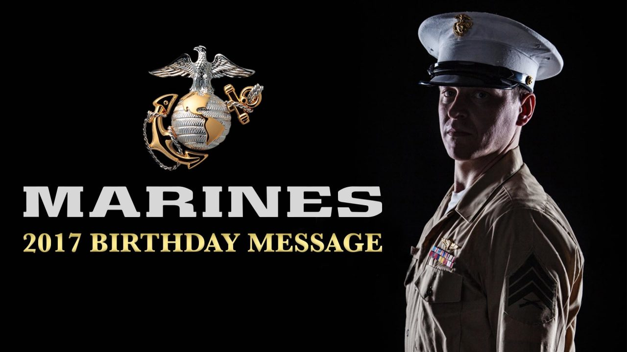 Marines – 2017 Birthday Message