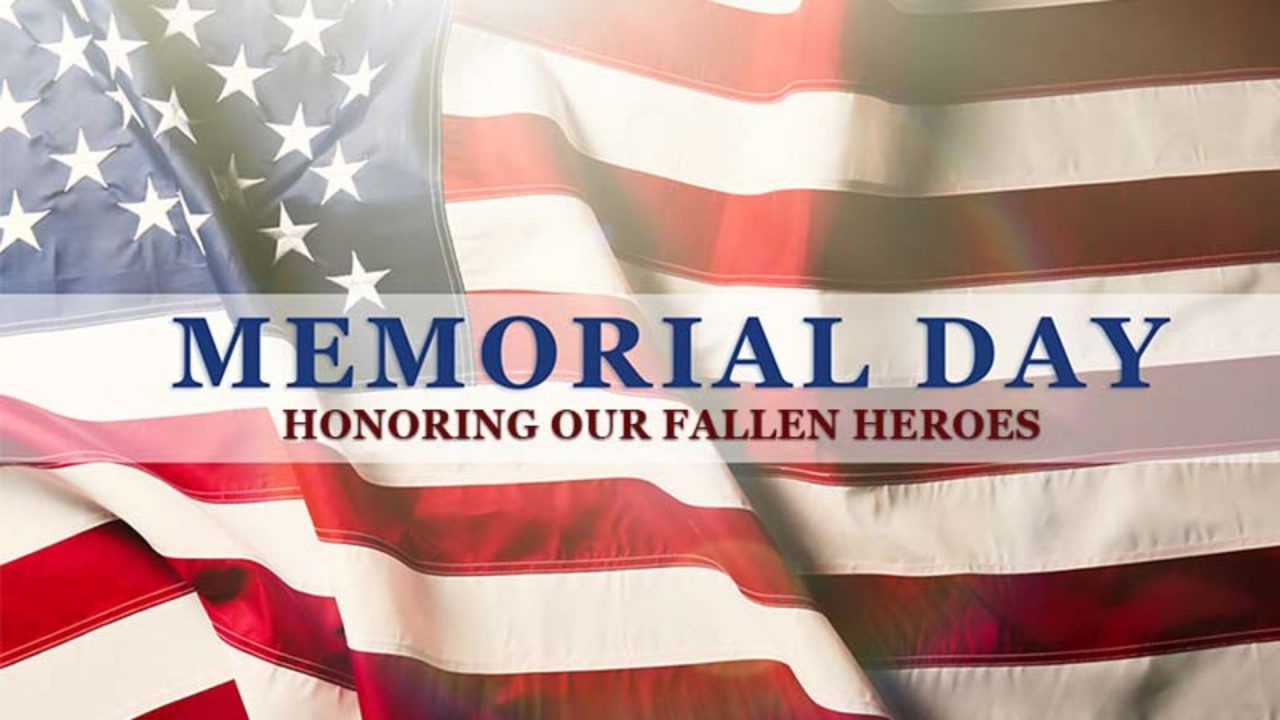 "Memorial Day ""Honoring Our Fallen Heroes"""