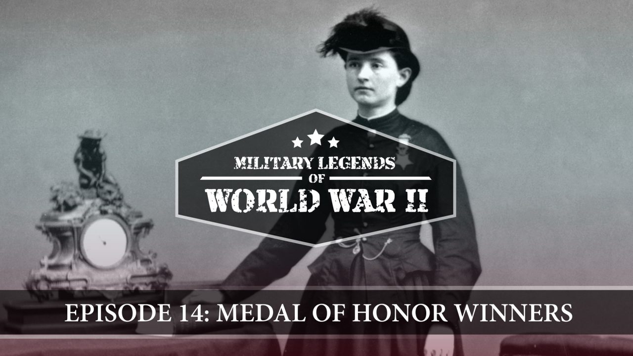 Military Legends Of WWII – Episode 14: Medal Of Honor Winners