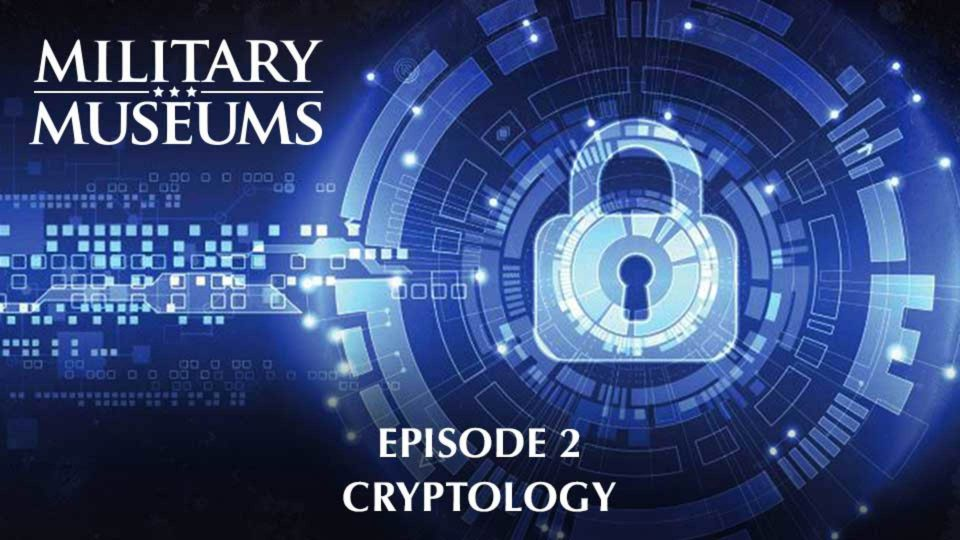 Military Museums 102 – Cryptology