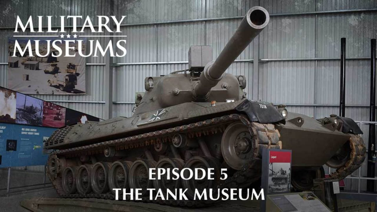 Military Museums 105 – The Tank Museum Of The Royal Armoured And The Royal Tank Regiment