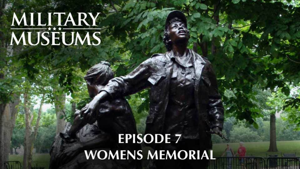 Military Museums 107 – Women's Memorial