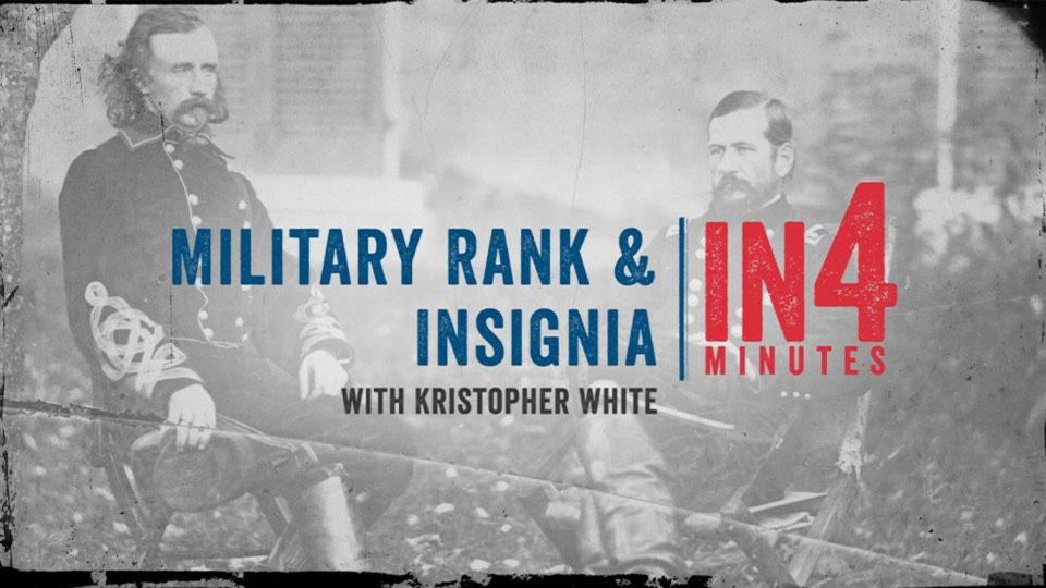 Military Rank & Insignia: The Civil War in Four Minutes