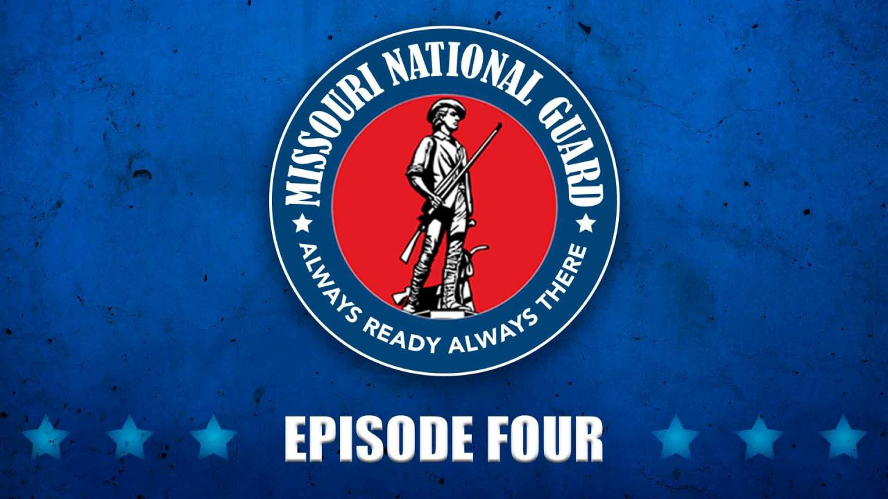 Missouri National Guard TV – Episode 4