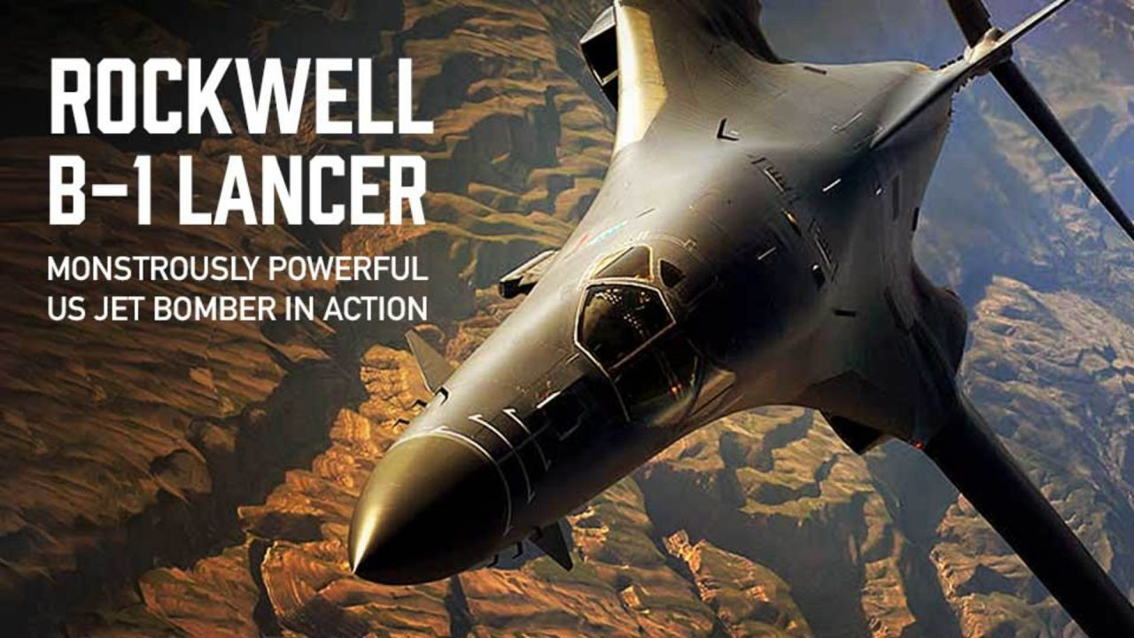 Monstrously Powerful US Jet Bomber In Action: Rockwell B-1 Lancer