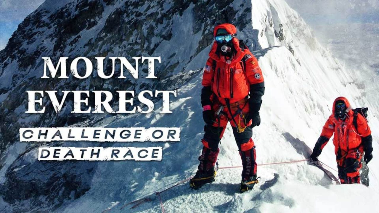 Mount Everest- Challenge or Death Race