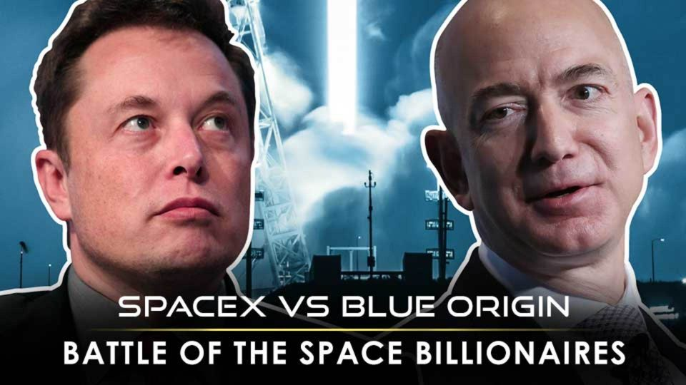 Musk SpaceX vs Bezos Blue Origin – The Battle of the Space Billionaires Heats Up