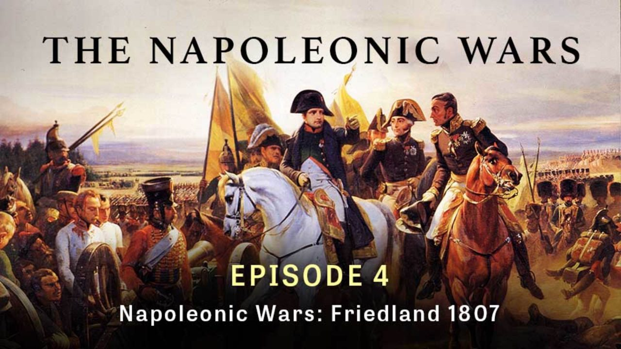 Napoleonic Wars: Friedland 1807