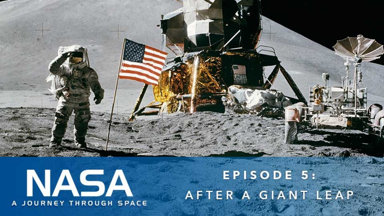 NASA – A Journey Through Space – Episode 5: After A Giant Leap