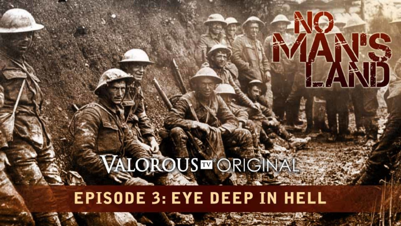 No Man's Land – Episode 3: Eye Deep In Hell