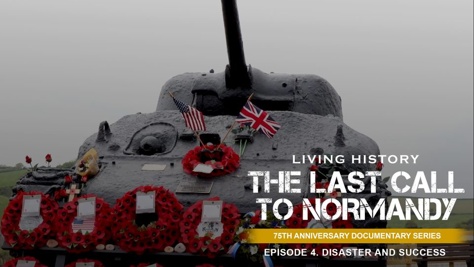 Last Call To Normandy: Episode 4. Failure and Success