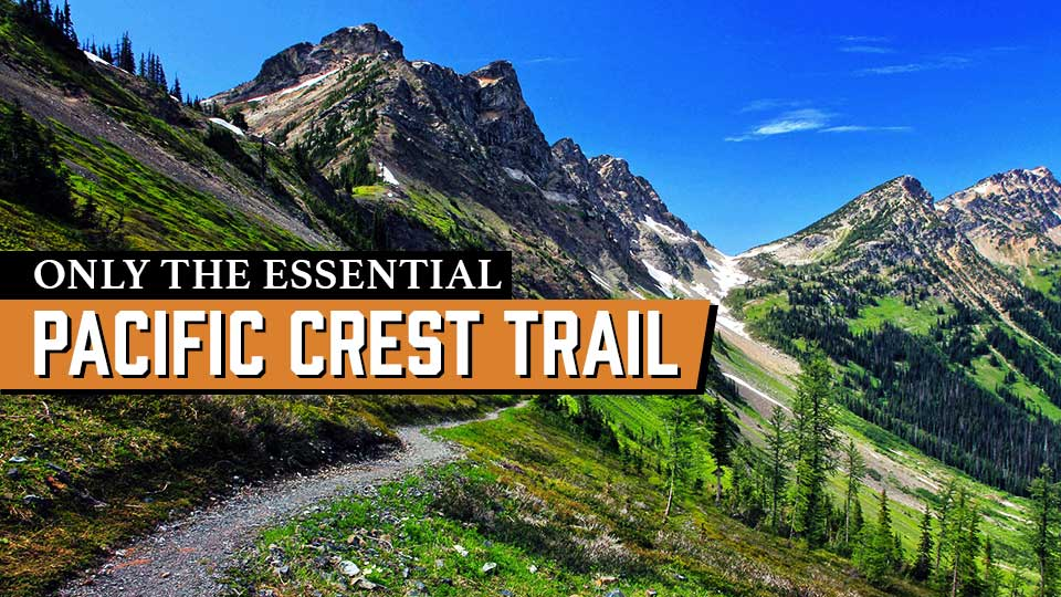 Only the Essential: Pacific Crest Trail