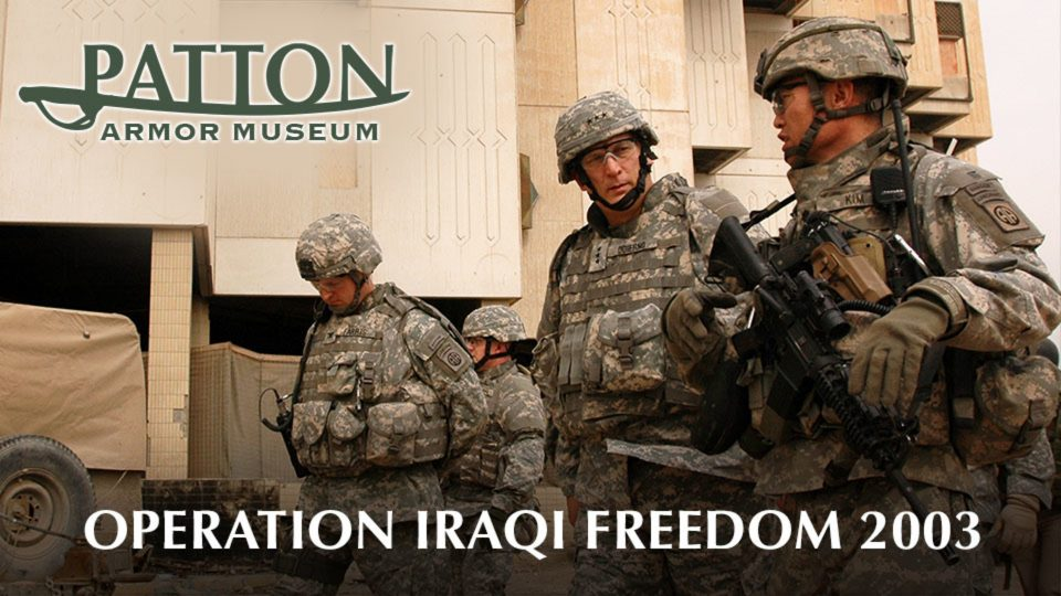 Patton Armor Museum – Operation Iraqi Freedom 2003