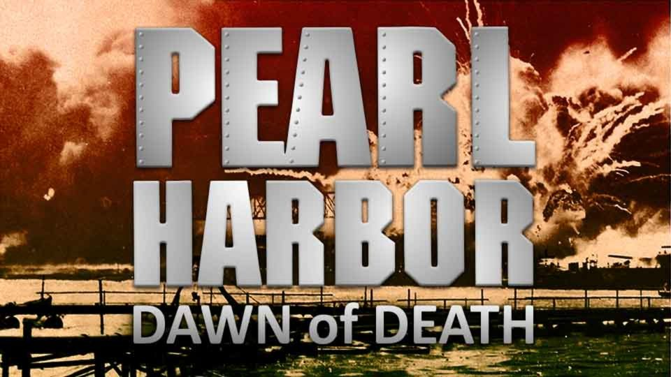 Pearl Harbor - Dawn Of Death