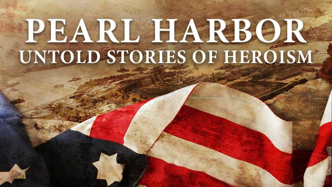 Pearl Harbor: Untold Stories of Heroism