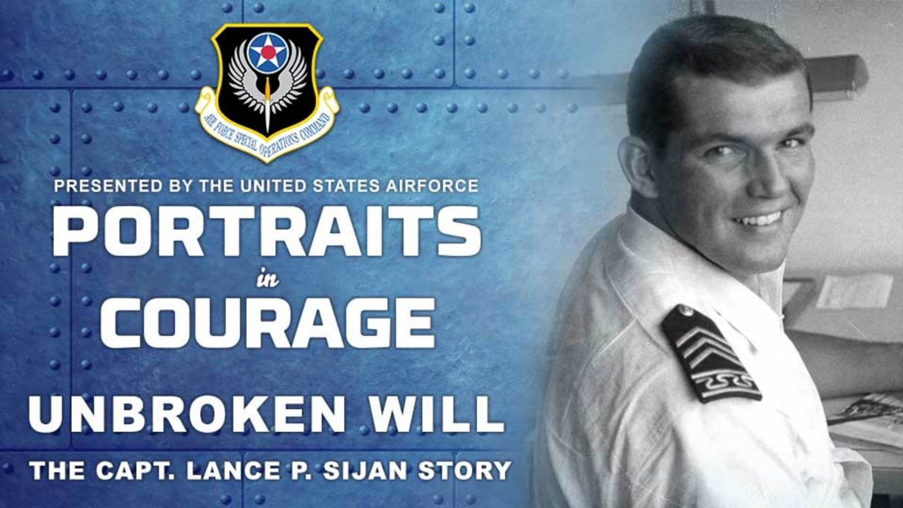 Portraits In Courage – USAF – Unbroken Will: The Capt. Lance P. Sijan Story